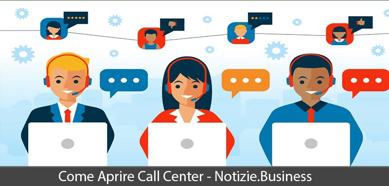 come aprire call center