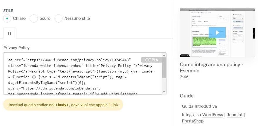 La privacy policy è destinata all'integrazione sul sito di destinazione per mezzo dell'embed code
