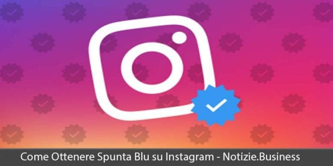 come ottenere spunta blu su instagram