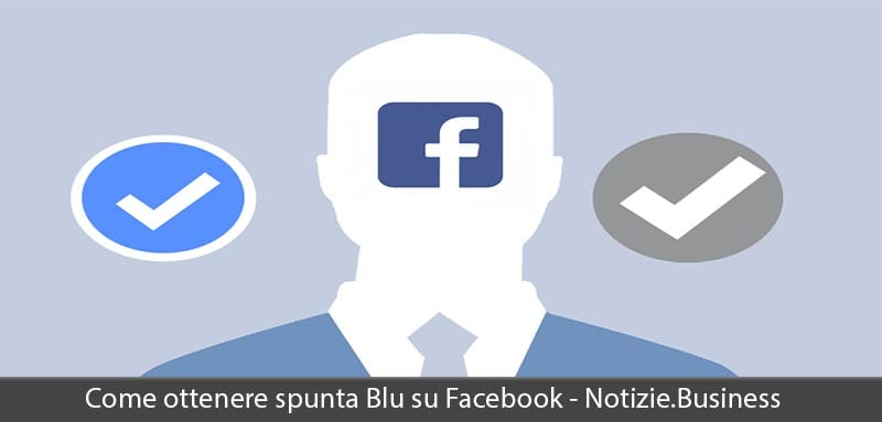 come ottenere spunta blu su facebook
