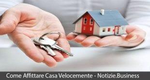come affittare casa velocemente
